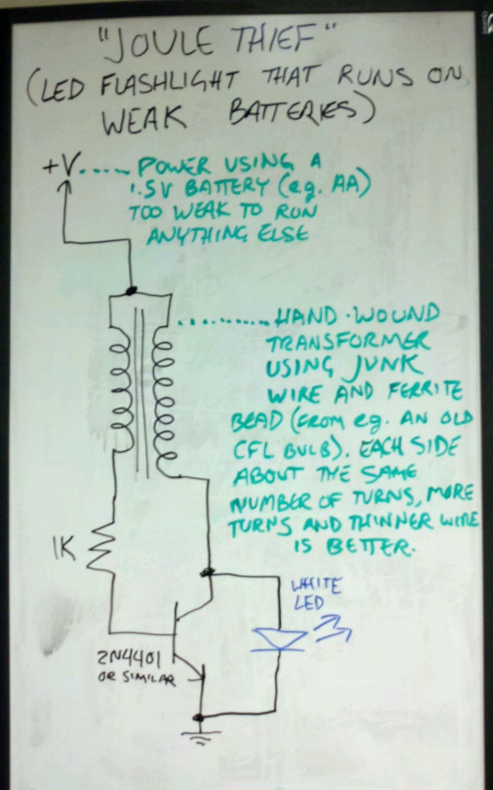 Whiteboard Psmay Led Wiring Circuit Diagram In Addition Joule Thief Schematic The Is An Flashlight That Designed To Be Run From A Half Dead Battery Using Simplistic Dc Boost Converter It Turns Steady C